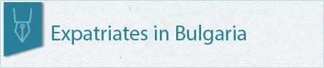 Expatriates in Bulgaria